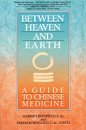 Between Heaven and Earth: A Guide to Chinese Medicine Cover