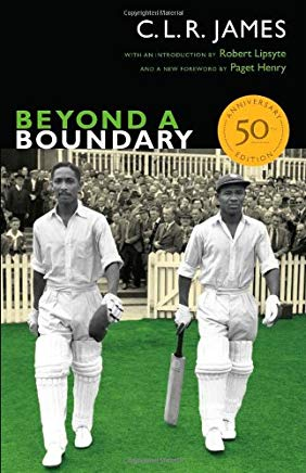 Beyond a Boundary: 50th Anniversary Edition (The C. L. R. James Archives) Cover