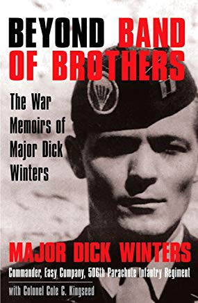 Beyond Band of Brothers: The War Memoirs of Major Dick Winters Cover