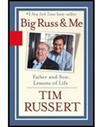 Big Russ & Me (04) by Russert, Tim [Paperback (2005)] Cover