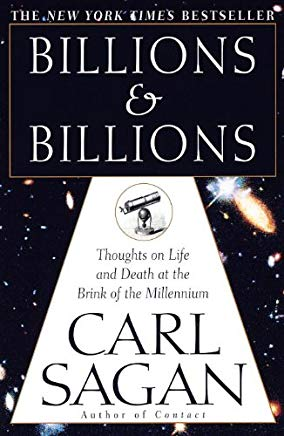 Billions & Billions: Thoughts on Life and Death at the Brink of the Millennium Cover