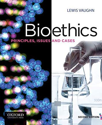 Bioethics: Principles, Issues and Cases, 2nd Edition Cover
