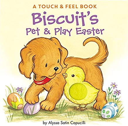Biscuit's Pet & Play Easter: A Touch & Feel Book Cover