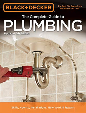 Black & Decker The Complete Guide to Plumbing, 6th edition (Black & Decker Complete Guide) Cover