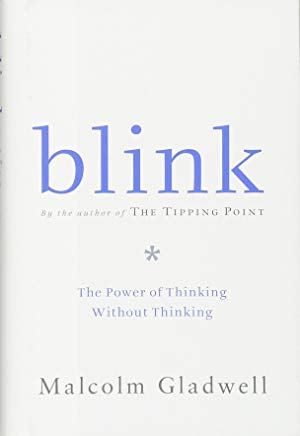 Blink: The Power of Thinking Without Thinking Cover