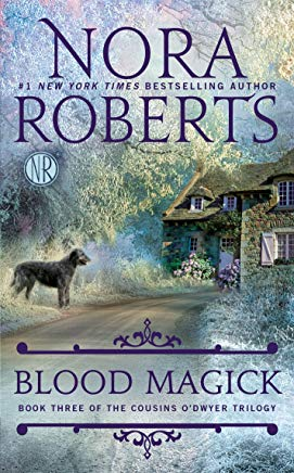 Blood Magick (The Cousins O'Dwyer Trilogy) Cover