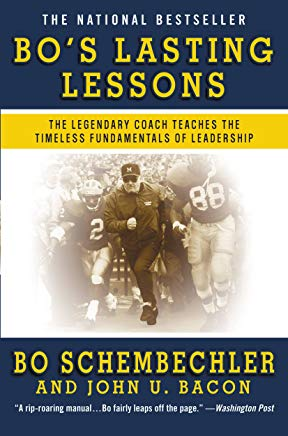 Bo's Lasting Lessons: The Legendary Coach Teaches the Timeless Fundamentals of Leadership Cover