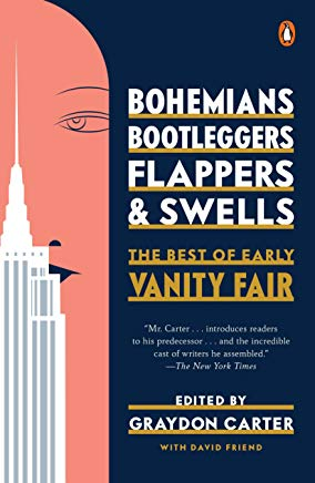 Bohemians, Bootleggers, Flappers, and Swells: The Best of Early Vanity Fair Cover