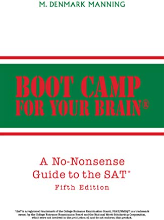 Boot Camp for Your Brain: A No-Nonsense Guide to the Sat  Fifth Edition Cover
