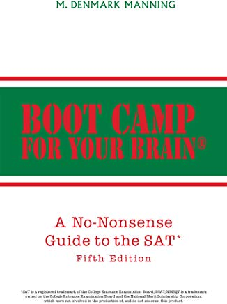 Boot Camp for Your Brain: A No-Nonsense Guide to the Sat Cover