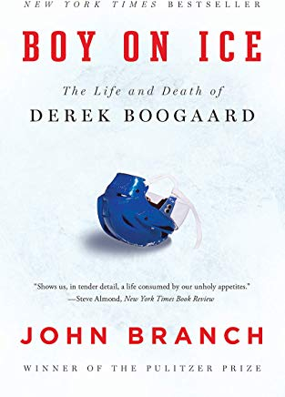 Boy on Ice: The Life and Death of Derek Boogaard Cover