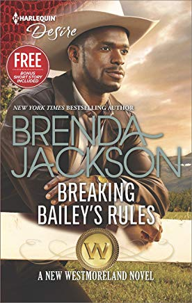 Breaking Bailey's Rules: An Anthology (The Westmorelands Book 2407) Cover