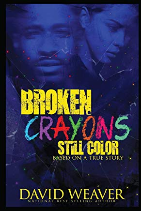 Broken Crayons Still Color: Based on a True Story Cover