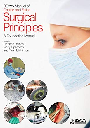 BSAVA Manual of Canine and Feline Surgical Principles: A Foundation Manual Cover