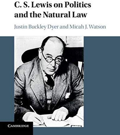 C. S. Lewis on Politics and the Natural Law Cover