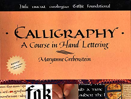 Calligraphy: A Course in Hand Lettering Cover