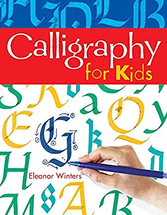 Calligraphy for Kids (Calligraphy Basics) Cover