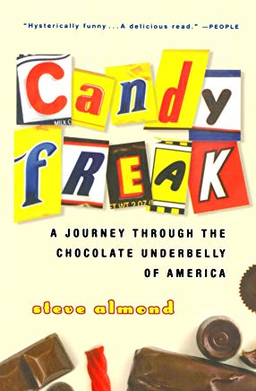 Candyfreak: A Journey through the Chocolate Underbelly of America Cover