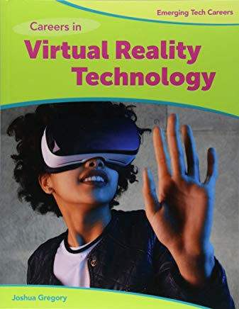 Careers in Virtual Reality Technology (Emerging Tech Careers) Cover