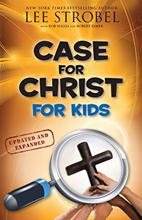 Case for Christ for Kids (Case for… Series for Kids) Cover