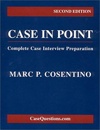 Case in Point: Complete Case Interview Preparation 2nd Edition Cover