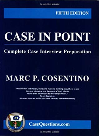 Case in Point: Complete Case Interview Preparation, 5th edition Cover
