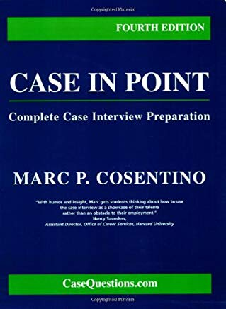 Case in Point: Complete Case Interview  Preparation, Fourth Edition Cover