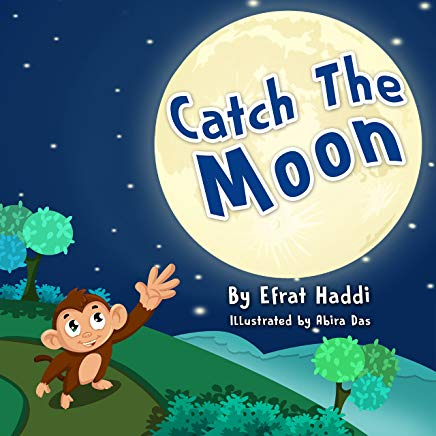 Catch The Moon (Children's books- Animal Bedtime Stories for Kids Book 1) Cover