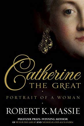 Catherine the Great: Portrait of a Woman by Robert K. Massie (2012-07-01) Cover