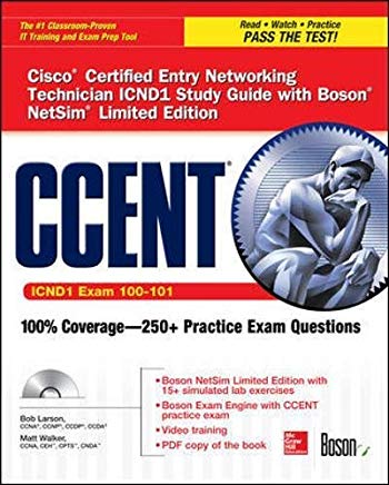 CCENT Cisco Certified Entry Networking Technician ICND1 Study Guide (Exam 100-101) with Boson NetSim Limited Edition (Certification Press) Cover