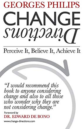 Change Directions: Perceive it, Believe it, Achieve it Cover