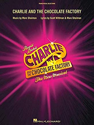 Charlie and the Chocolate Factory: The New Musical (London Edition) Cover