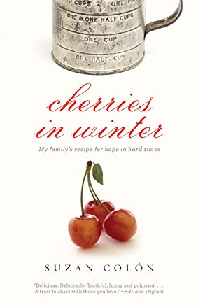 Cherries in Winter: My Family's Recipe for Hope in Hard Times Cover