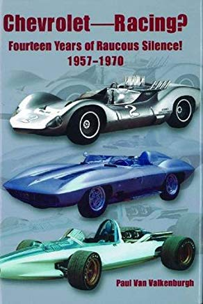 Chevrolet Racing: 14 Years of Raucous Silence! 1957-1970 Cover