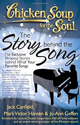 Chicken Soup for the Soul: The Story Behind the Song: The Exclusive Personal Stories Behind Your Favorite Songs Cover