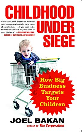 Childhood Under Siege: How Big Business Targets Your Children Cover