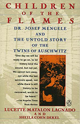 Children of the Flames: Dr. Josef Mengele and the Untold Story of the Twins of Auschwitz Cover