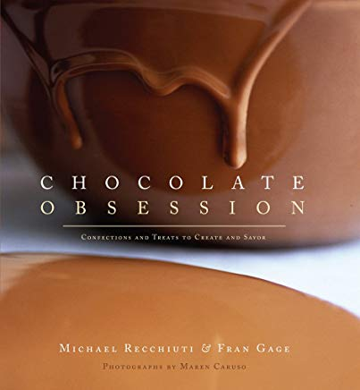 Chocolate Obsession: Confections and Treats to Create and Savor Cover