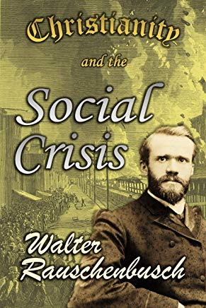 Christianity and the Social Crisis (1913) Cover