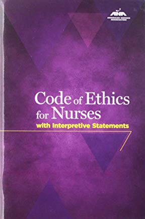 Code Of Ethics For Nurses With Interpretive Statements (American Nurses Association) Cover