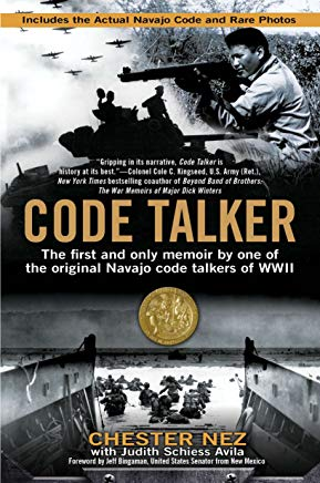 Code Talker: The First and Only Memoir By One of the Original Navajo Code Talkers of WWII Cover