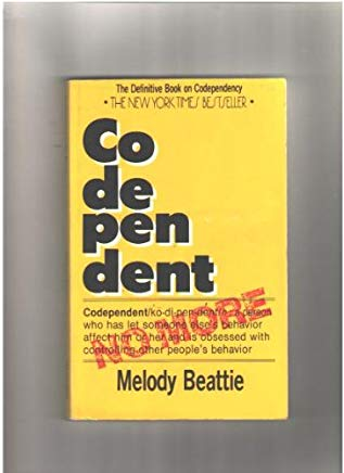 Codependent No More: How to Stop Controlling Others and Start Caring for Yourself by Beattie, Melody (1986) Paperback Cover