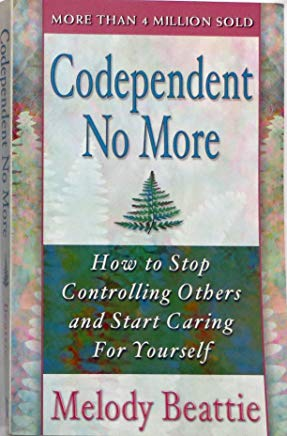 Codependent No More: How to Stop Controlling Others and Start Caring for Yourself Signed Cover