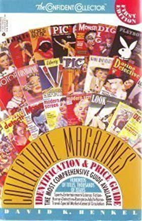 Collectible Magazines: Identification and Price Guide (Confident Collector                        R) Cover
