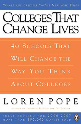Colleges That Change Lives: 40 Schools That Will Change the Way You Think About Colleges Cover