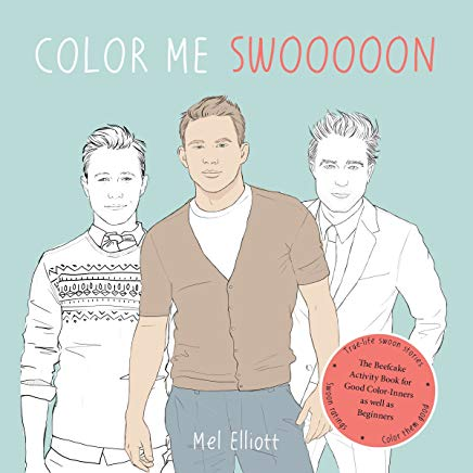 Color Me Swoon: The Beefcake Activity Book for Good Color-Inners as well as Beginners Cover