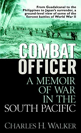 Combat Officer: A Memoir of War in the South Pacific Cover