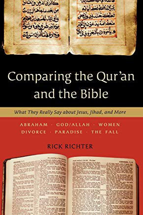Comparing the Qur'an and the Bible: What They Really Say about Jesus, Jihad, and More Cover