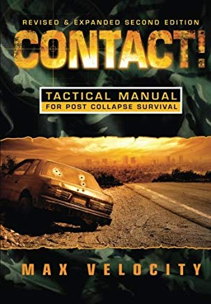 Contact! A Tactical Manual for Post Collapse Survival Cover
