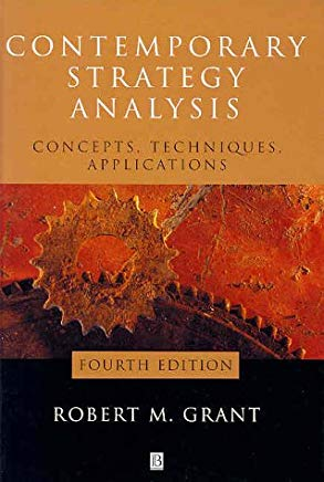 Contemporary Strategy Analysis: Concepts, Techniques, Applications Cover